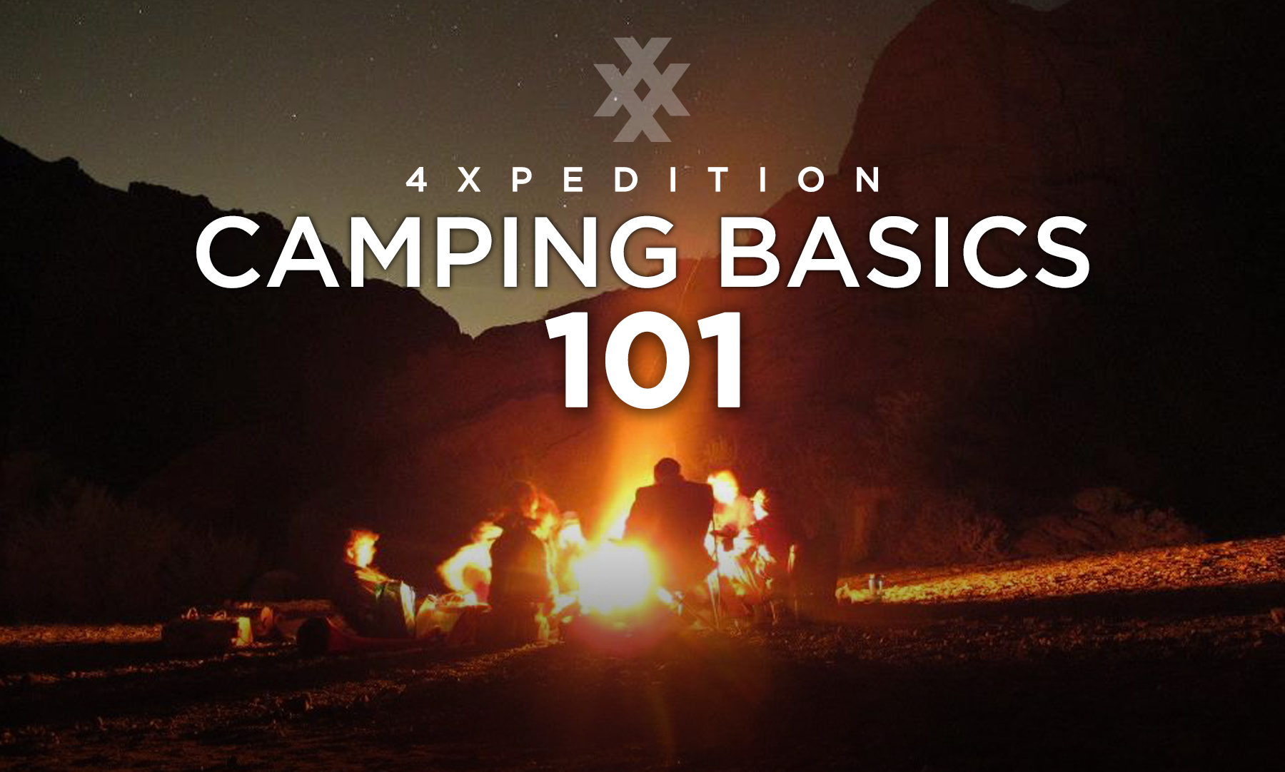 4XPEDITION Camping Basics 101