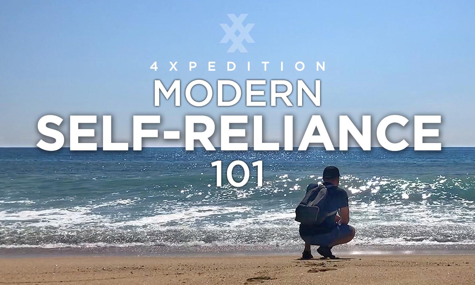 4XPEDITION Modern Self Reliance Course