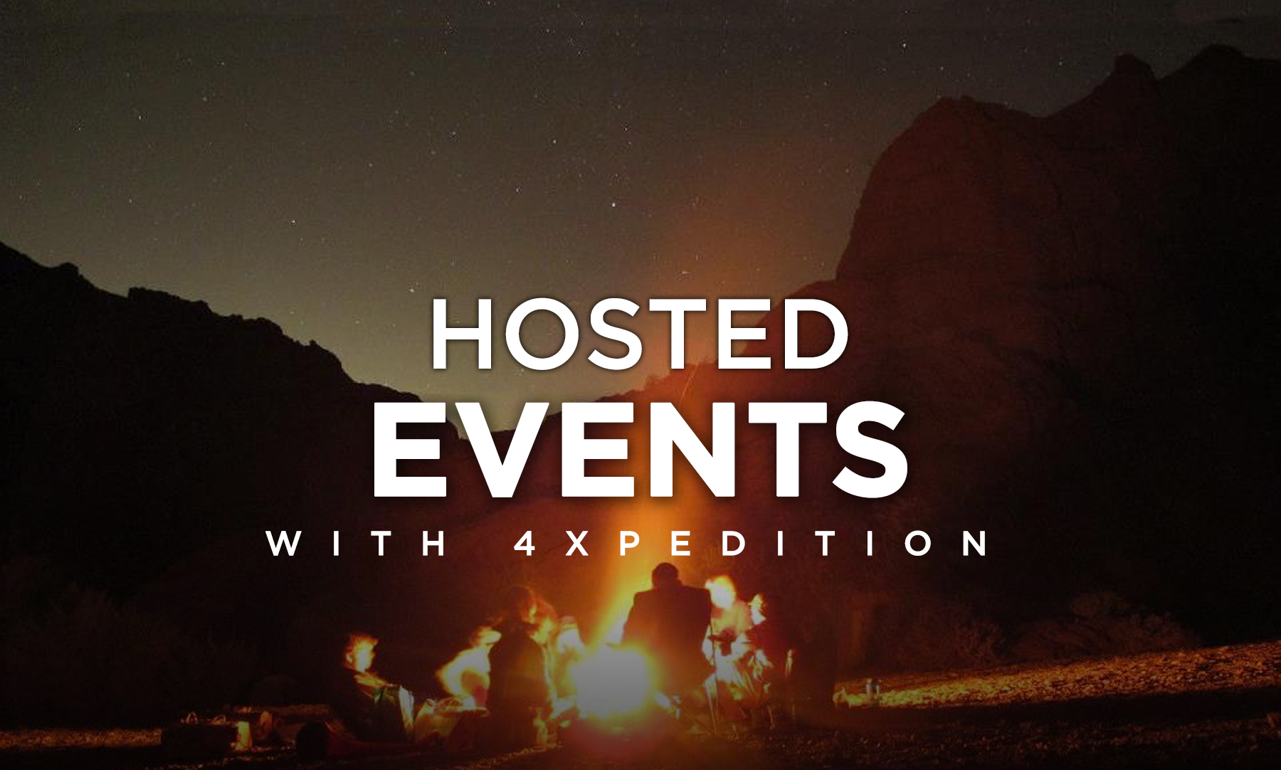 4XPEDITION Hosted Events